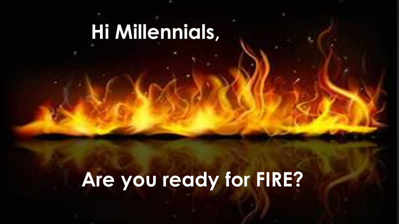 Hi Millennials, are you ready for FIRE? By Catherine Khoo